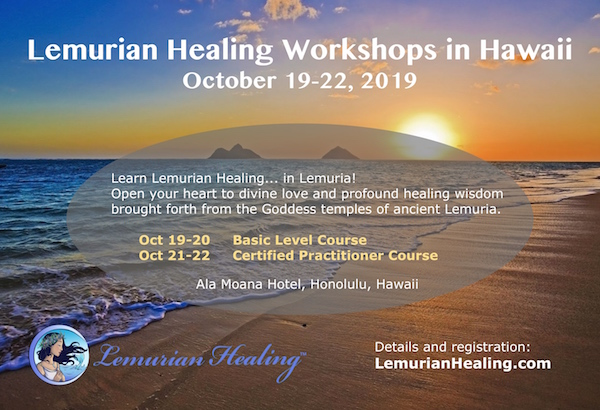 Lemurian Healing Workshops in Hawaii - October 2019