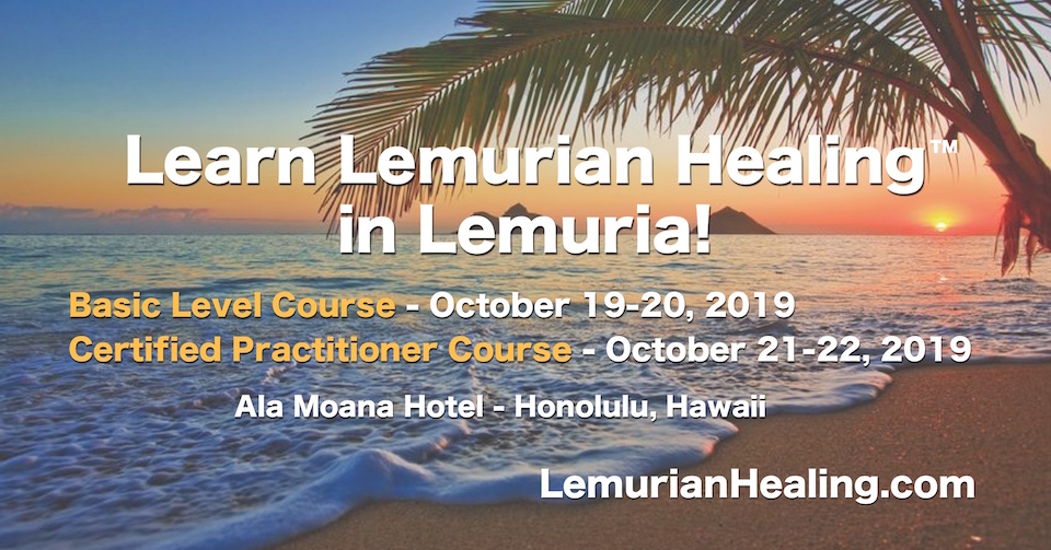 Lemurian Healing Workshops in Hawaii